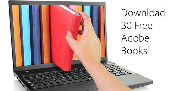 Adobe เปิดให้ดาวน์โหลด eBook ฟรีกว่า 30 เล่ม